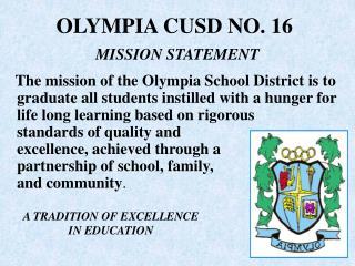 OLYMPIA CUSD NO. 16