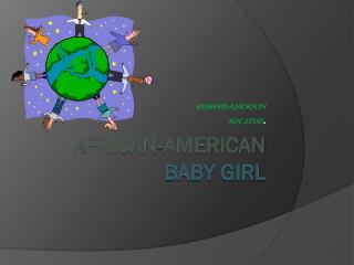 AFRICAN-AMERICAN BABY GIRL