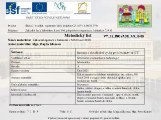 Projekt:Škola 3. tisíciletí, registrační číslo projektu CZ.1.07/1.4.00/21.3794