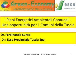 I Piani Energetici Ambientali Comunali : Una opportunità per i  Comuni della  Tuscia