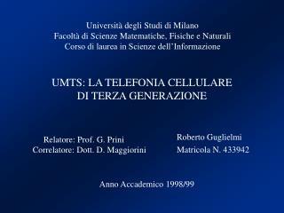 Roberto Guglielmi Matricola N. 433942