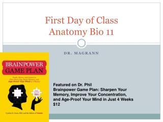 First Day of Class Anatomy Bio 11