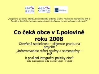 Otevřená společnost – příjemce grantu na projekt: