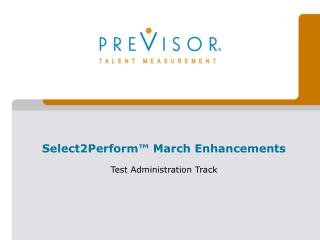 Select2Perform™ March Enhancements