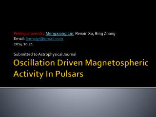 Oscillation Driven  Magnetospheric  Activity In Pulsars