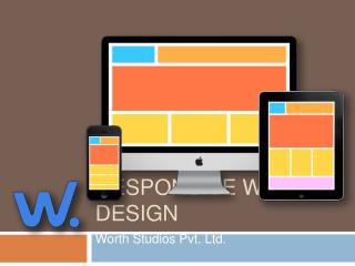 Responsive Web Designing | Offshore Web Development -- Worth