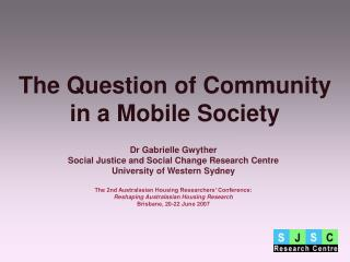 The Question of Community in a Mobile Society