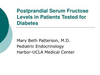 Postprandial Serum Fructose Levels in Patients Tested for Diabetes
