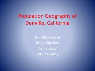 Population Geography of Danville, California