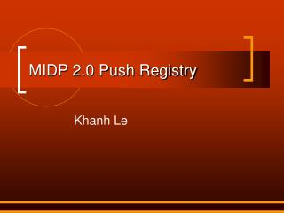 MIDP 2.0 Push Registry
