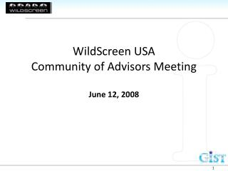 WildScreen USA  Community of Advisors Meeting June 12, 2008