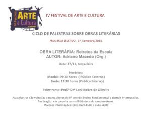 IV FESTIVAL DE ARTE E CULTURA
