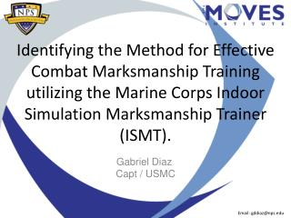 Identifying the Method for Effective Combat Marksmanship Training utilizing the Marine Corps Indoor Simulation Marksmans