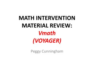 MATH INTERVENTION  MATERIAL REVIEW: Vmath (VOYAGER)
