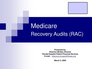 Medicare  Recovery Audits (RAC)
