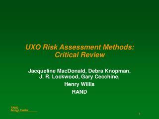 UXO Risk Assessment Methods:  Critical Review