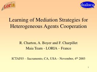 Learning of Mediation Strategies for Heterogeneous Agents Cooperation