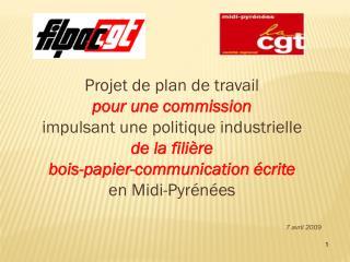 Projet de plan de travail pour une commission impulsant une politique industrielle de la filière