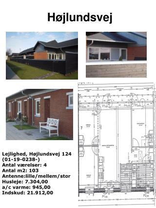 Lejlighed, Højlundsvej 124  (01-19-0238-) Antal værelser: 4 Antal m2: 103