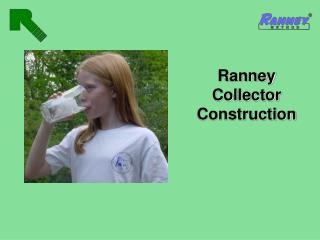 Ranney Collector Construction