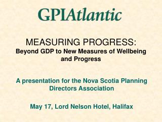 MEASURING PROGRESS: Beyond GDP to New Measures of Wellbeing and Progress
