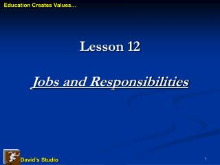 Lesson 12 Jobs and Responsibilities