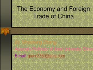 The Economy and Foreign Trade of China