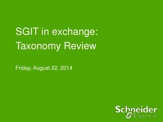 SGIT in exchange: Taxonomy Review