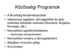Közösségi Programok