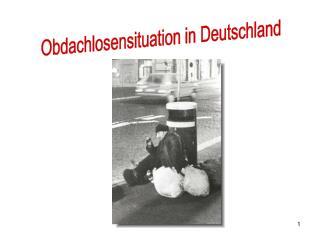 Obdachlosensituation in Deutschland