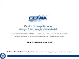 Corso di Formazione PON 1.1 per l'ISTITUTO A.DE PACE, Lecce