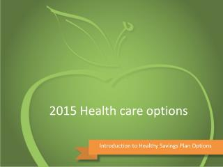 2015 Health care options
