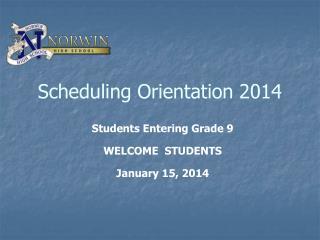 Scheduling Orientation 2014