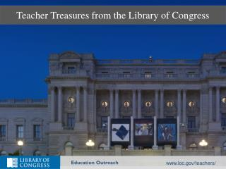 Teacher Treasures from the Library of Congress