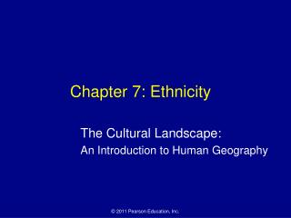 Chapter 7: Ethnicity