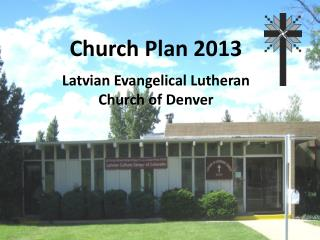 Latvian Evangelical Lutheran  Church of Denver