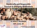 Handicrafts and Responsible Tourism in emerging destinations