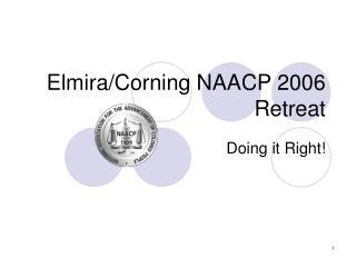 Elmira/Corning NAACP 2006 Retreat