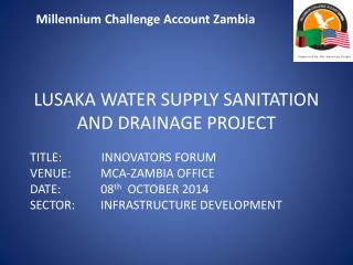 LUSAKA WATER SUPPLY SANITATION AND DRAINAGE PROJECT