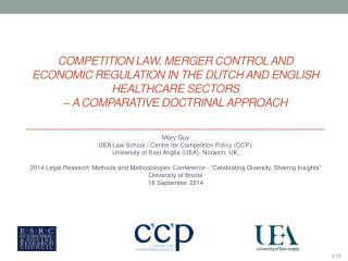 Mary Guy UEA Law School / Centre for Competition Policy (CCP),
