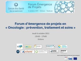 Forum d'émergence de projets en « Oncologie : prévention, traitement et soins »