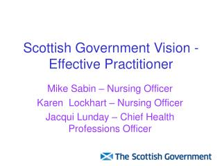 Scottish Government Vision -Effective Practitioner