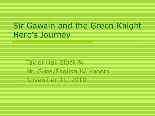 Sir Gawain and the Green Knight Hero's Journey