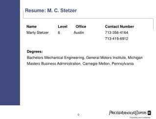 Resume: M. C. Stetzer