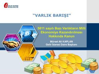 """""""VARLIK BARIŞI"""""""