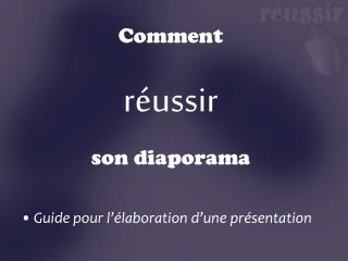 Comment r ussir son diaporama