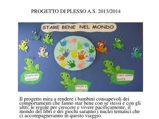 PROGETTO DI PLESSO A.S. 2013/2014