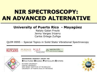 NIR SPECTROSCOPY:  AN ADVANCED ALTERNATIVE
