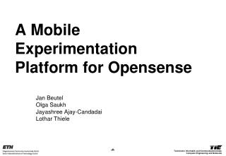 Our Deliverable to Opensense Partners
