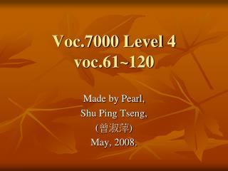 Voc.7000 Level 4 voc.61~120